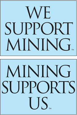 We Support Mining. Mining Supports Us